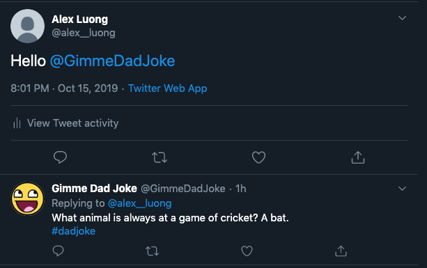 me tweeting at the bot and it replies with a dad joke