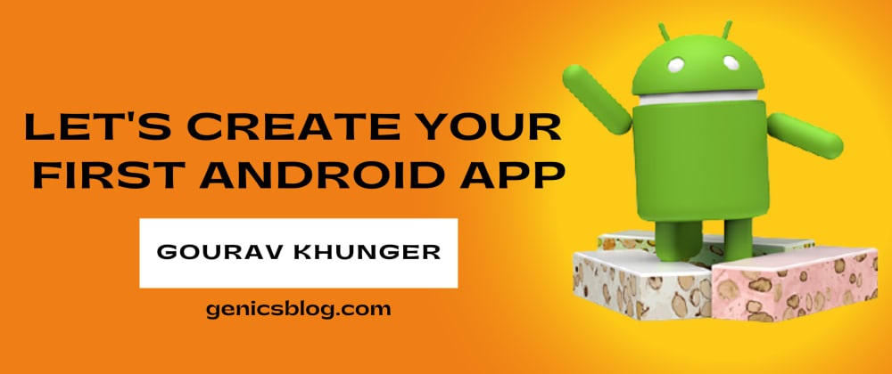 Cover image for How to create your first Android app using Android Studio?