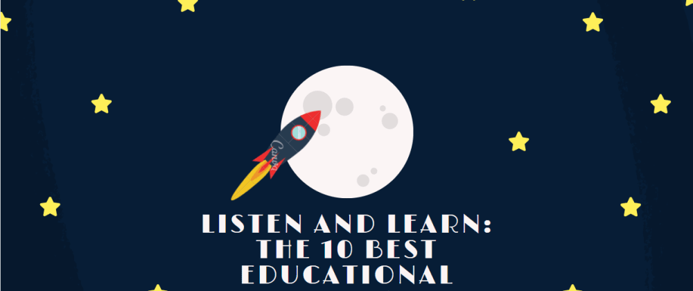 Cover image for Listen and Learn: The 10 Best Educational Podcasts in 2021