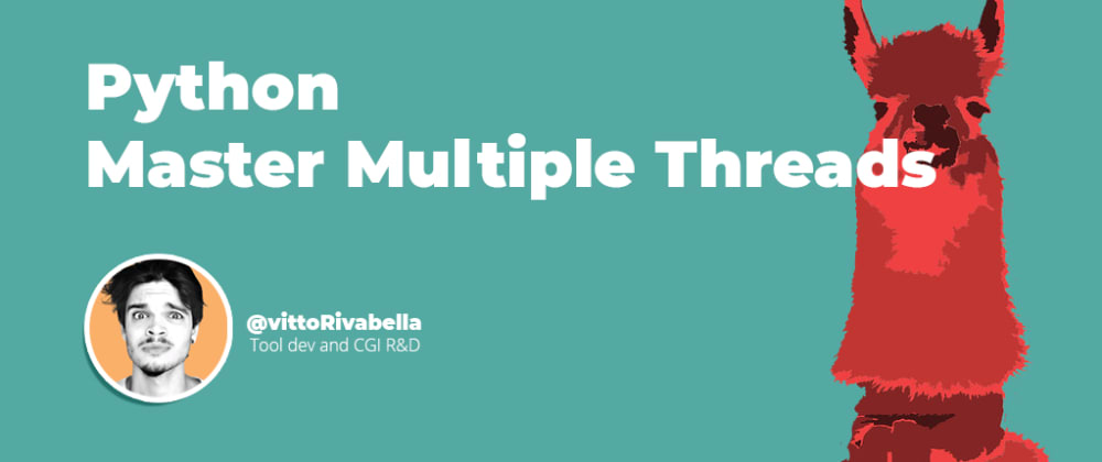 Cover image for Python | Master Multiple Threads