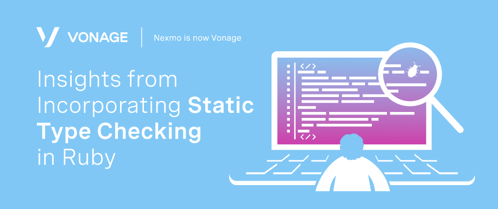 Cover image for Insights from Incorporating Static Type Checking in Ruby