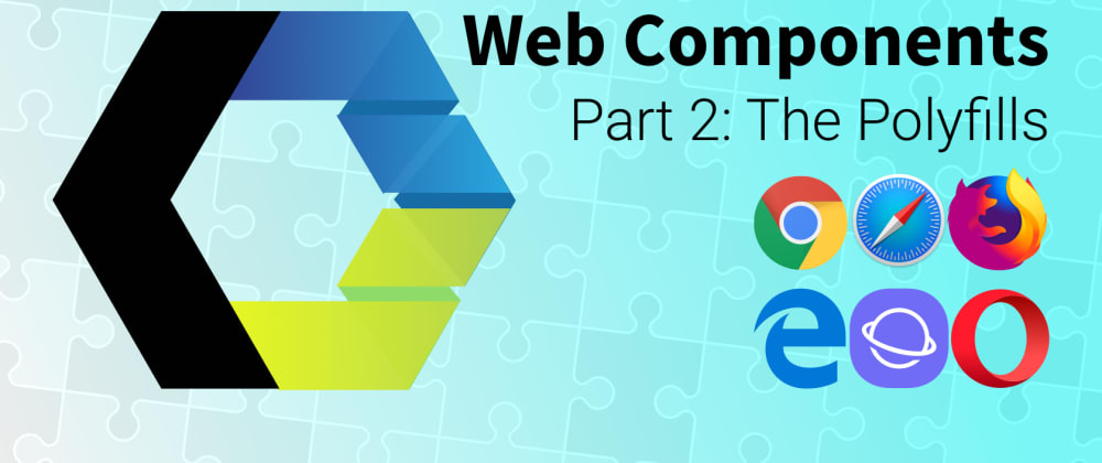 Cover image for Lets Build Web Components! Part 2: The Polyfills