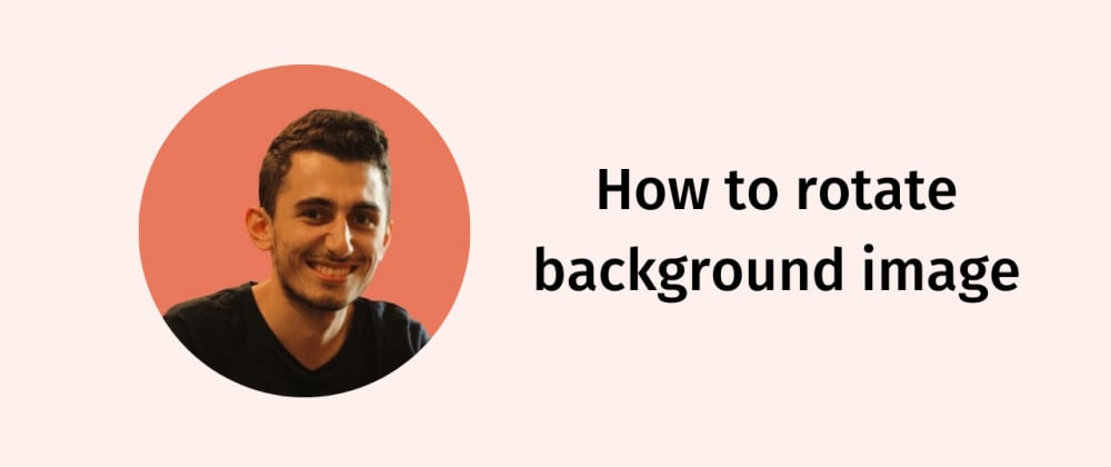 Cover image for How to Rotate Background Image