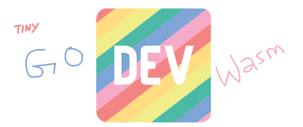Cover image for Create Dev's offline page with (Tiny)GO and WebAssembly 🦄💡✨
