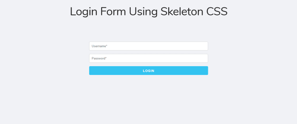 Cover image for Login Form Using Skeleton CSS