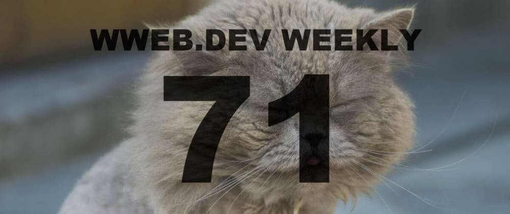 Cover image for Weekly web development resources #71