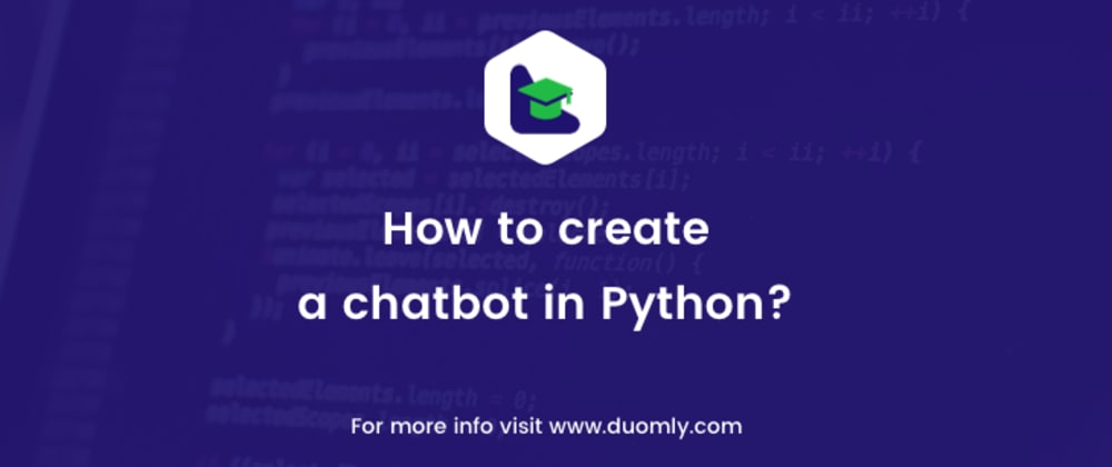 Cover image for How to build a chatbot in Python?