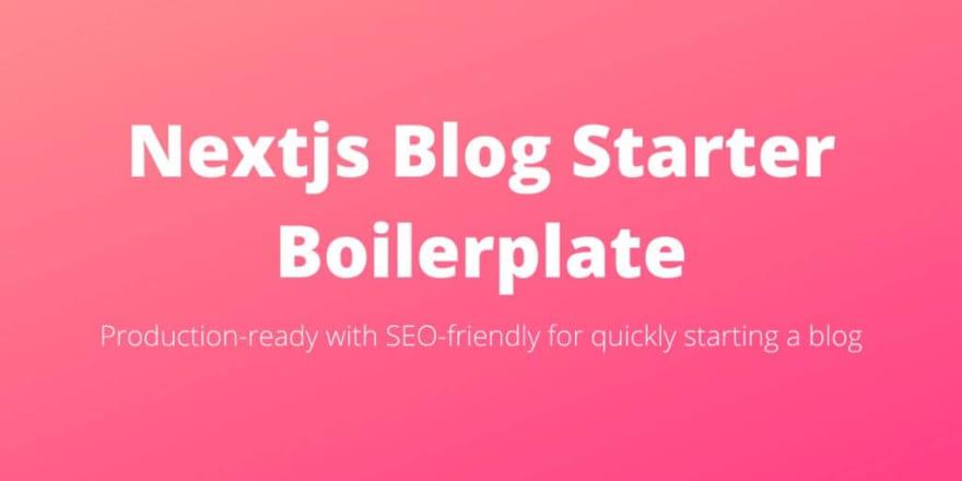 Next.js Blog Boilerplate