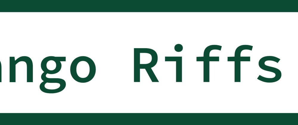 Cover image for Django Riffs, a podcast for learning Django