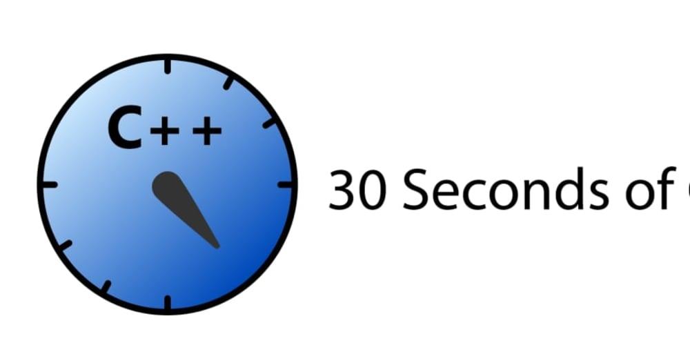 30 Seconds of C++