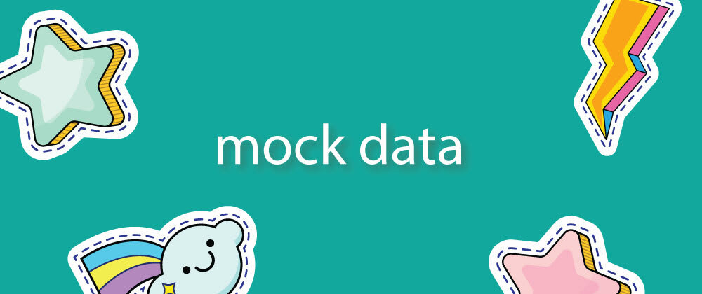 Cover image for Making a Mock Service for all the mock data