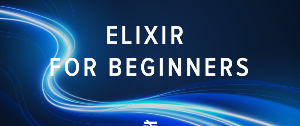 Cover image for Elixir: A Guide for Beginners