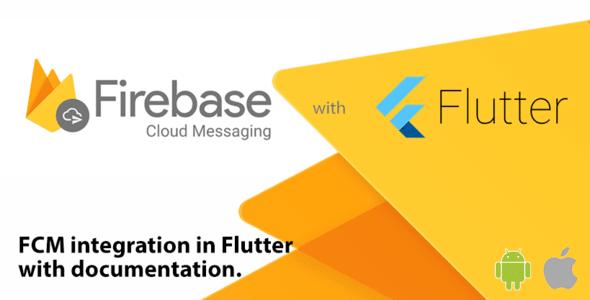 FCM Integration –<br> Flutter