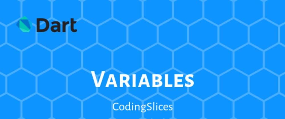 Cover image for Variables in Dart
