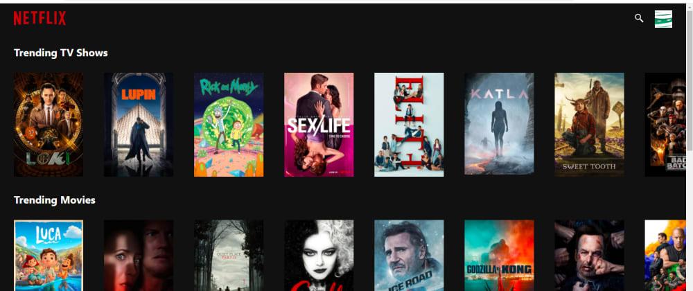Cover image for Netflix Clone using ReactJS, Python (Flask), and TMDB API