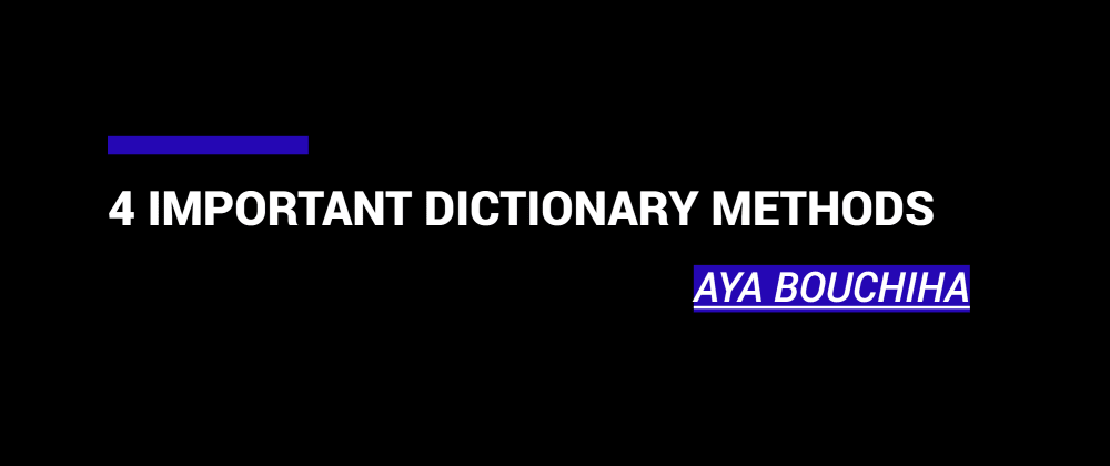 Cover image for 4 Important Dictionary Methods