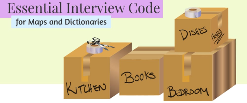 Cover image for Essential Interview Code for Maps and Dictionaries