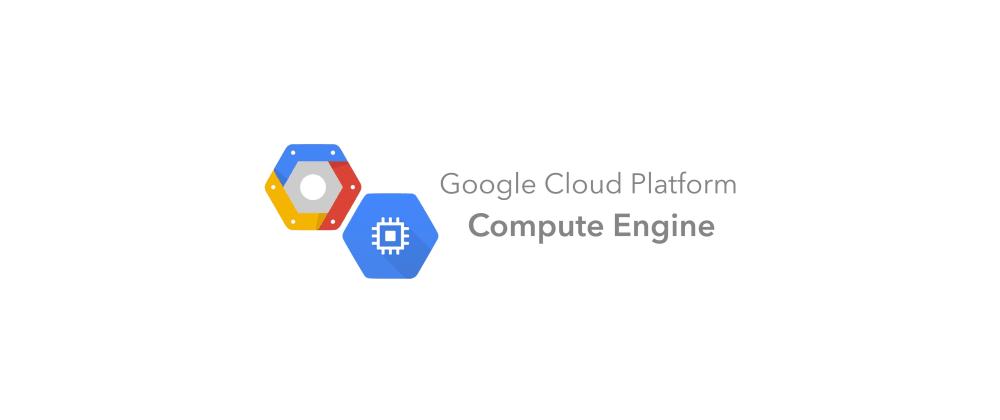 Cover image for GCP Essentials :: Compute Engine