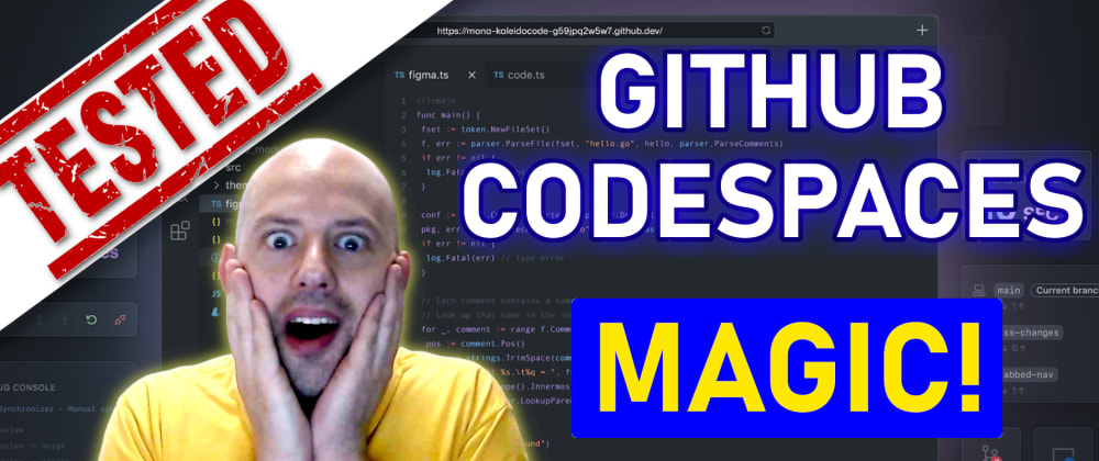 Cover image for GitHub Codespaces GA: Any Good? - Reviewed and Tested