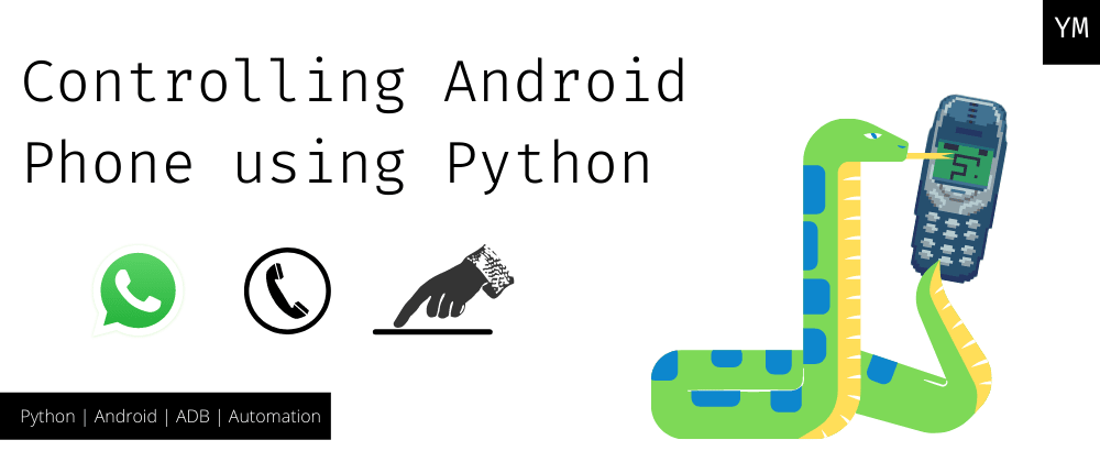 Cover Image for Controlling mobile Phone using Python