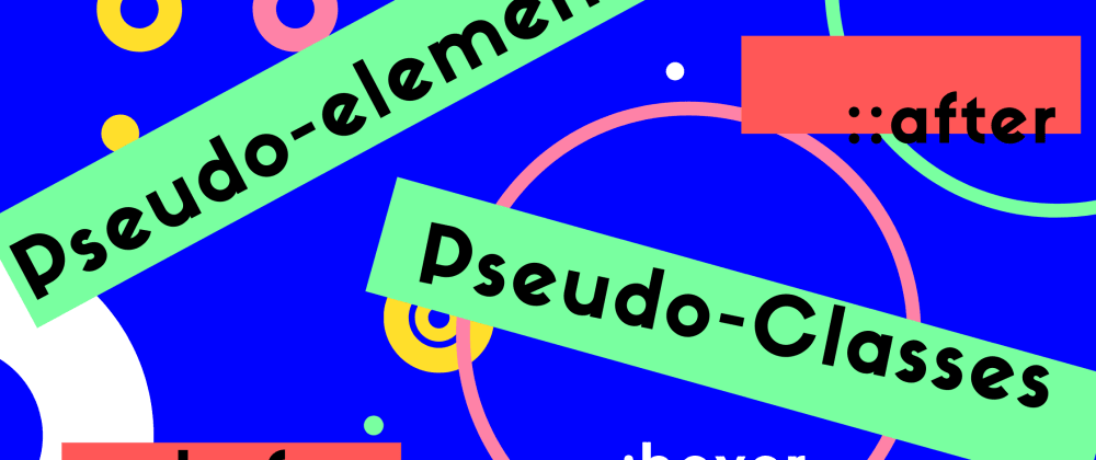 Cover image for Pseudo-classes and pseudo-elements