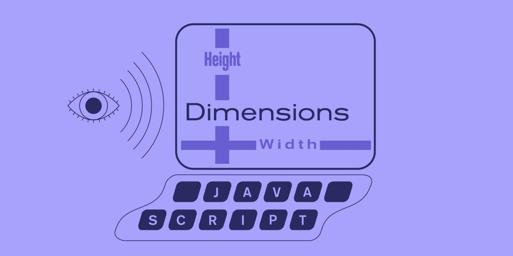 Checking the Dimensions of an HTML Element in Vanilla JavaScript