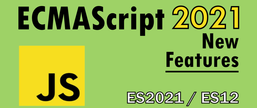 Cover image for New Features in ES2021