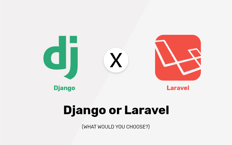 Laravel vs Django