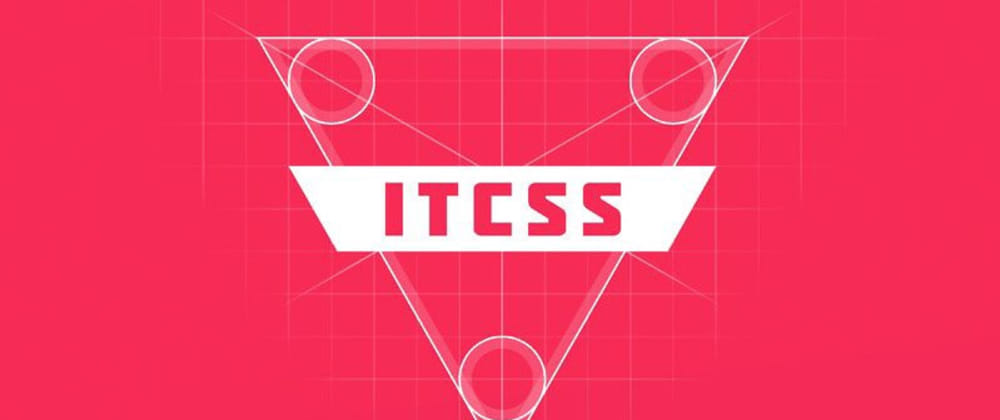 Cover image for Understanding ITCSS: Real case using ITCSS in a GhostCMS blog