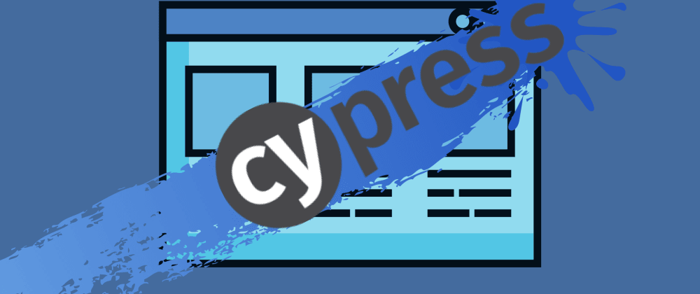 Cover image for Implementing Your First End-to-End Tests In React Using Cypress