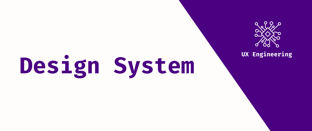 Cover image for Design Systems: What they are and how to build one