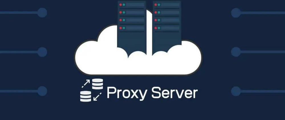Cover image for What You Need To Know About Proxies