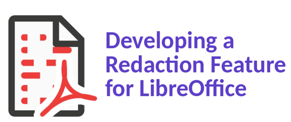 Cover image for Developing a Redaction Feature for LibreOffice - Phase 1