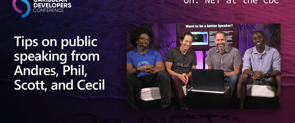 Cover image for On .NET Episode: Tips on public speaking from Andres, Phil, Scott, and Cecil