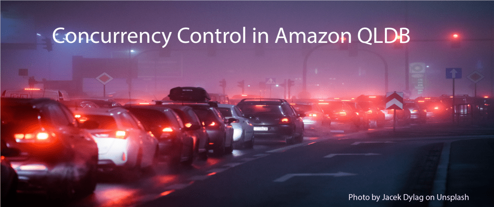 Cover image for Concurrency Control in Amazon QLDB