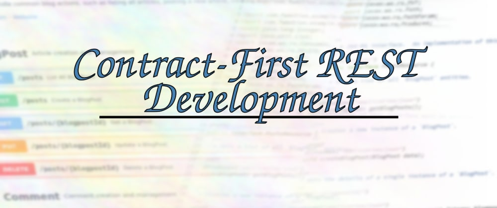 Cover image for Introduction to Contract-First REST Development
