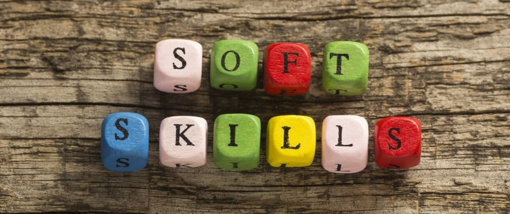 Cover image for Four Top Soft Skills To Cultivate As a Software Engineer