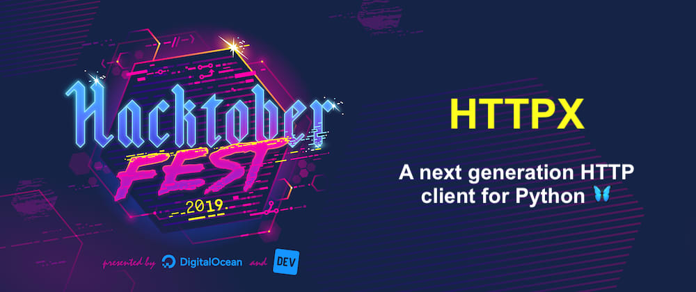 Cover image for HTTPX: Help Build The Future Of Python HTTP