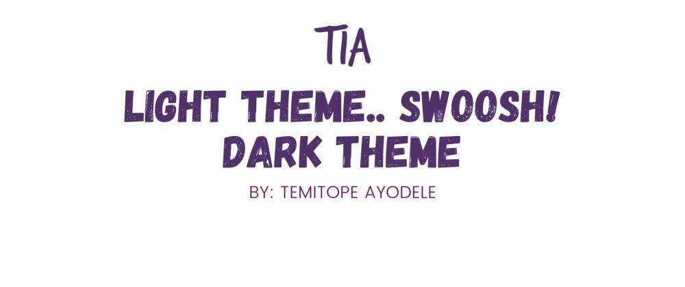 Cover image for Light theme.. Swoosh! Dark Theme