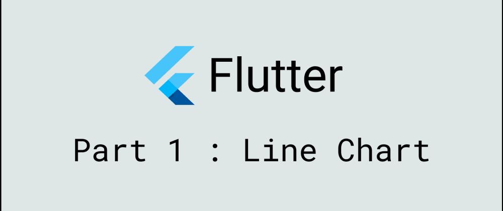 Cover image for Flutter - Create Simple Line Chart