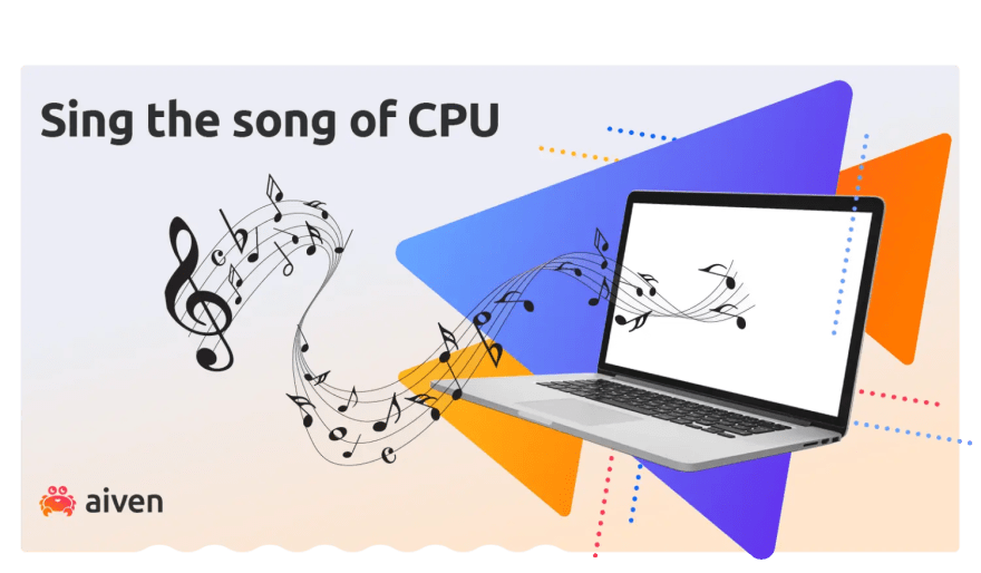 Sing the song of CPU