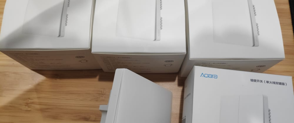 Cover image for Home Automation - 4 - Aqara Wall Switch