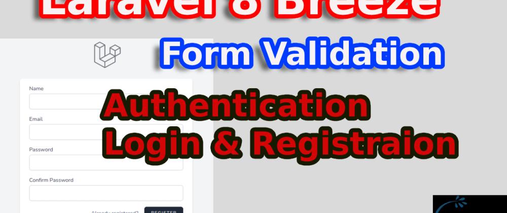 Cover image for Laravel Breeze , Authentication, Login, Registration, Password reset, Verification Form