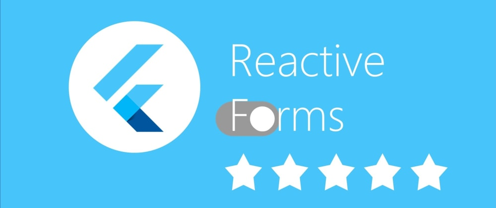 Cover image for Star Rating with Flutter Reactive Forms
