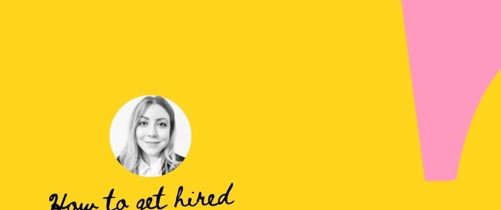 Cover image for How to get hired: CV and interview tips for the post-covid job market