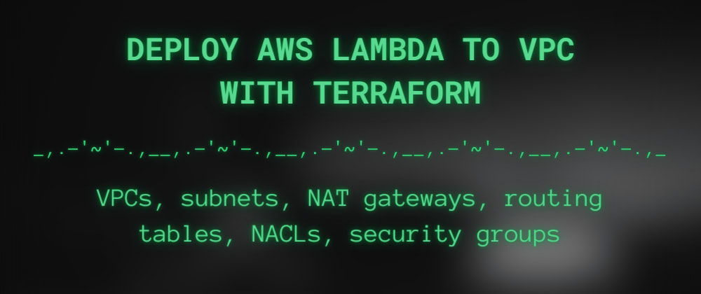 Cover image for Deploy AWS Lambda to VPC with Terraform