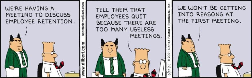 Dilbert explains meetings