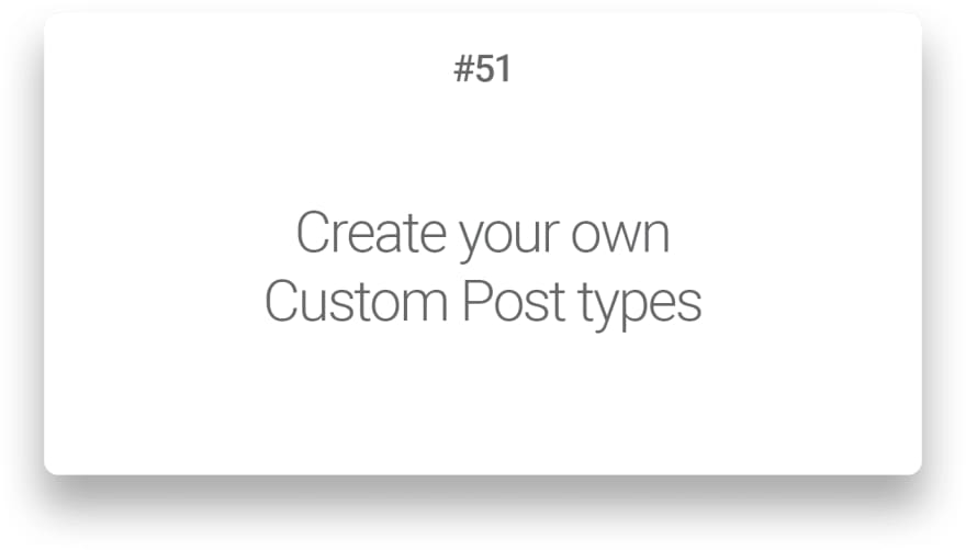 Create your own Custom Post types