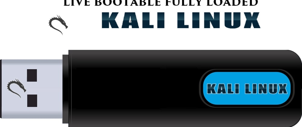 Cover image for How to Boot Kali Linux from USB Live Persistence