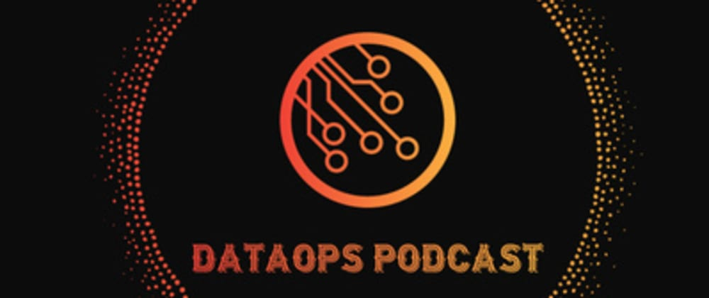 Cover image for DataOps Podcast: Structuring Unstructured Data